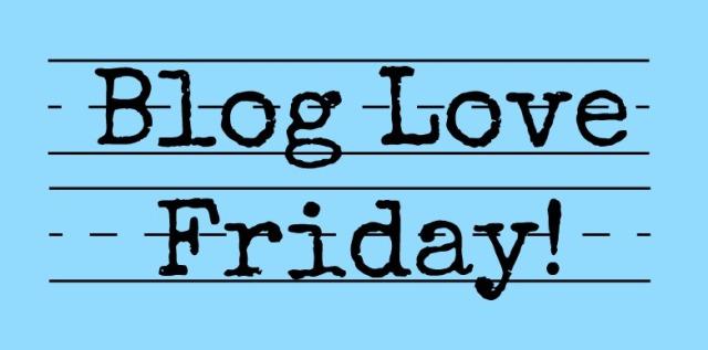 Blog Love Friday