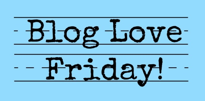 Blog Love Friday
