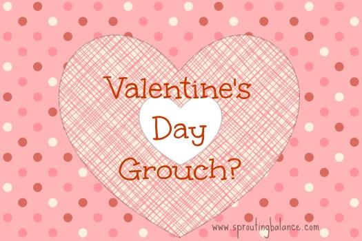 Valentine's Day Grouch