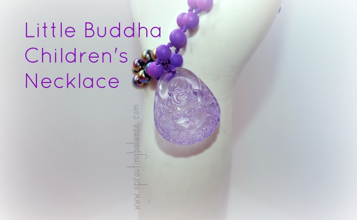 Little Buddha Children's Necklace | www.sproutingbalance.com | #Buddha #Yoga #Necklace #Children #Meditation