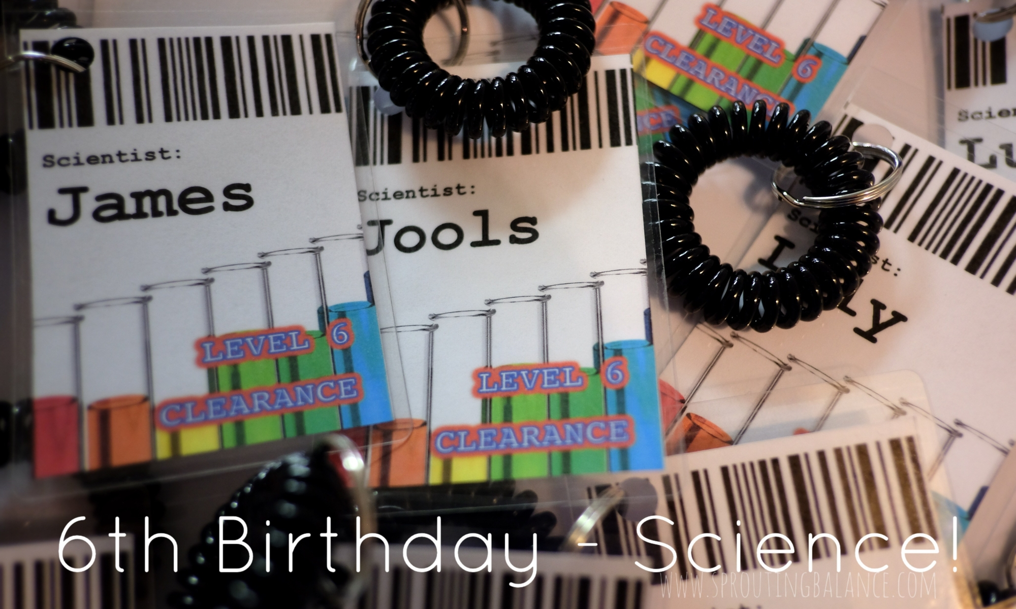 Lil Sprout's 6th Birthday - Science! | www.sproutingbalance.com | #birthday #party #science #theme