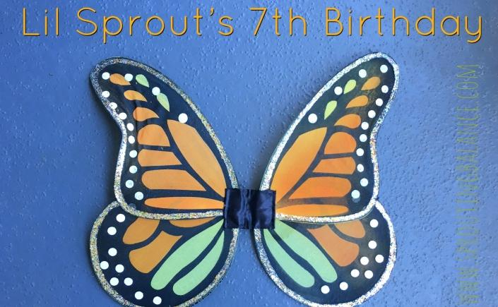 Lil Sprout's 7th Birthday - Butterfly Garden | www.sproutingbalance.com | #butterfly #garden #birthday #girl #crafts #gardening