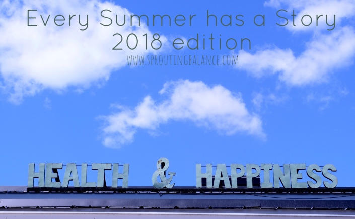 Every Summer has a Story: 2018 edition | www.sproutingbalance.com | #Toronto #summer #todo #list #fun