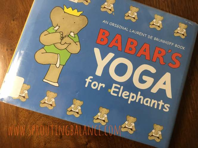 Yoga for Elephants | www.sproutingbalance.com | #everybody #yoga #accessible