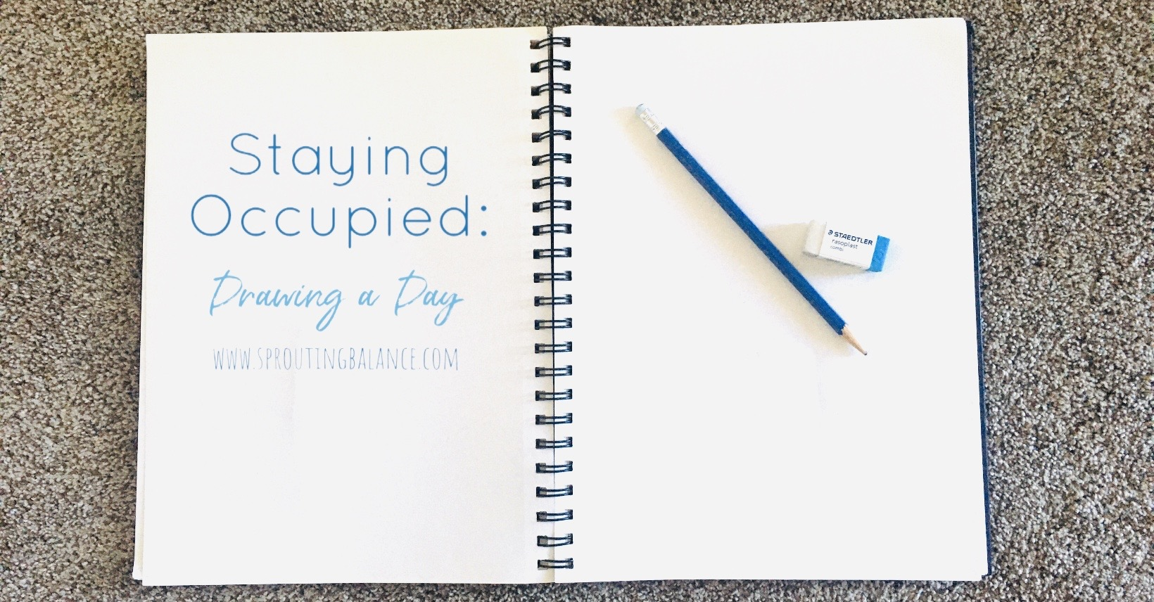 Staying Occupied: Drawing a Day | www.sproutingbalance.com | #stayhome #socialdistancing #bepositive
