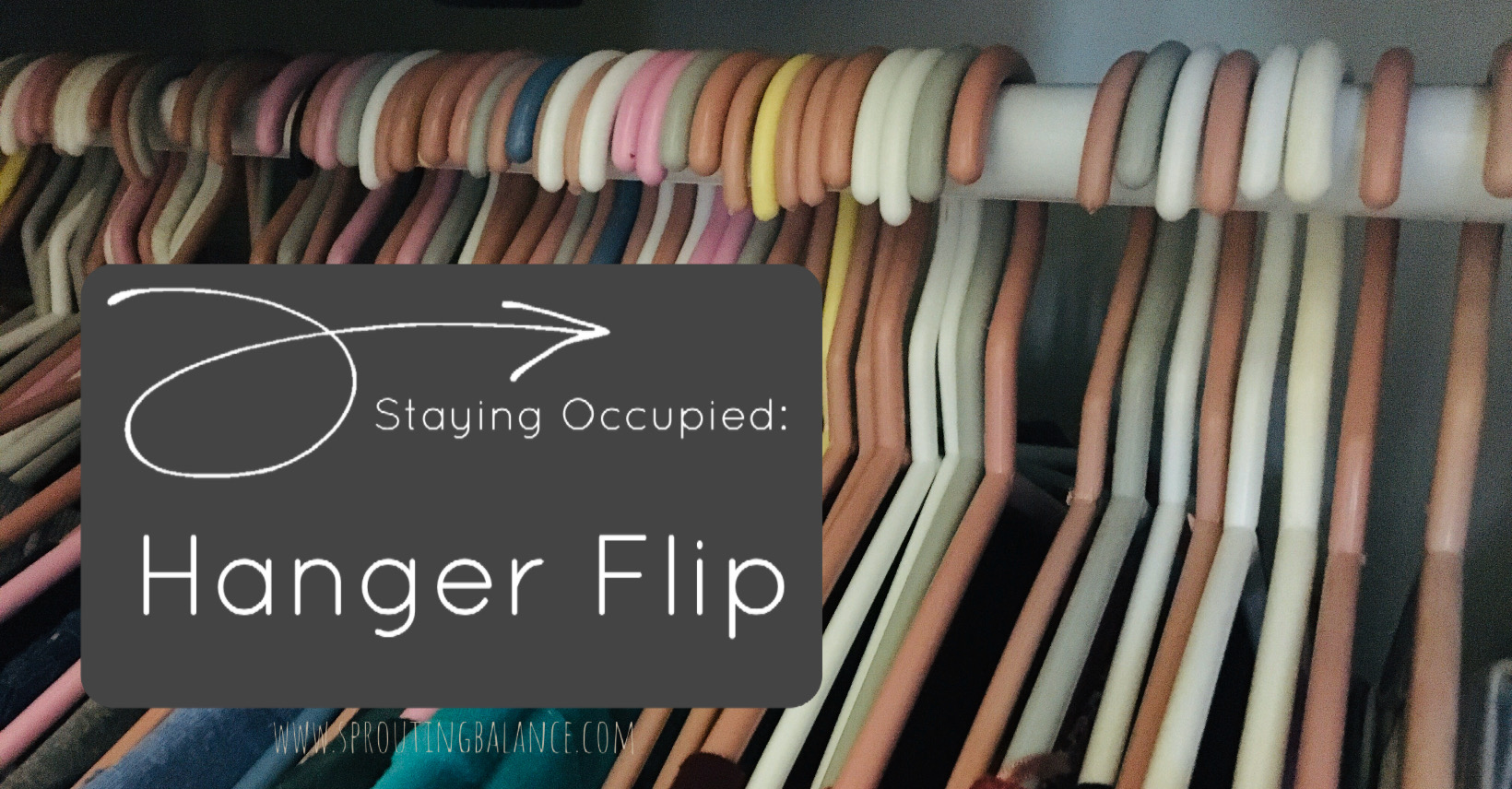 Staying Occupied: Hanger Flip | www.sproutingbalance.com | #stayhome #socialdistancing #bepositive
