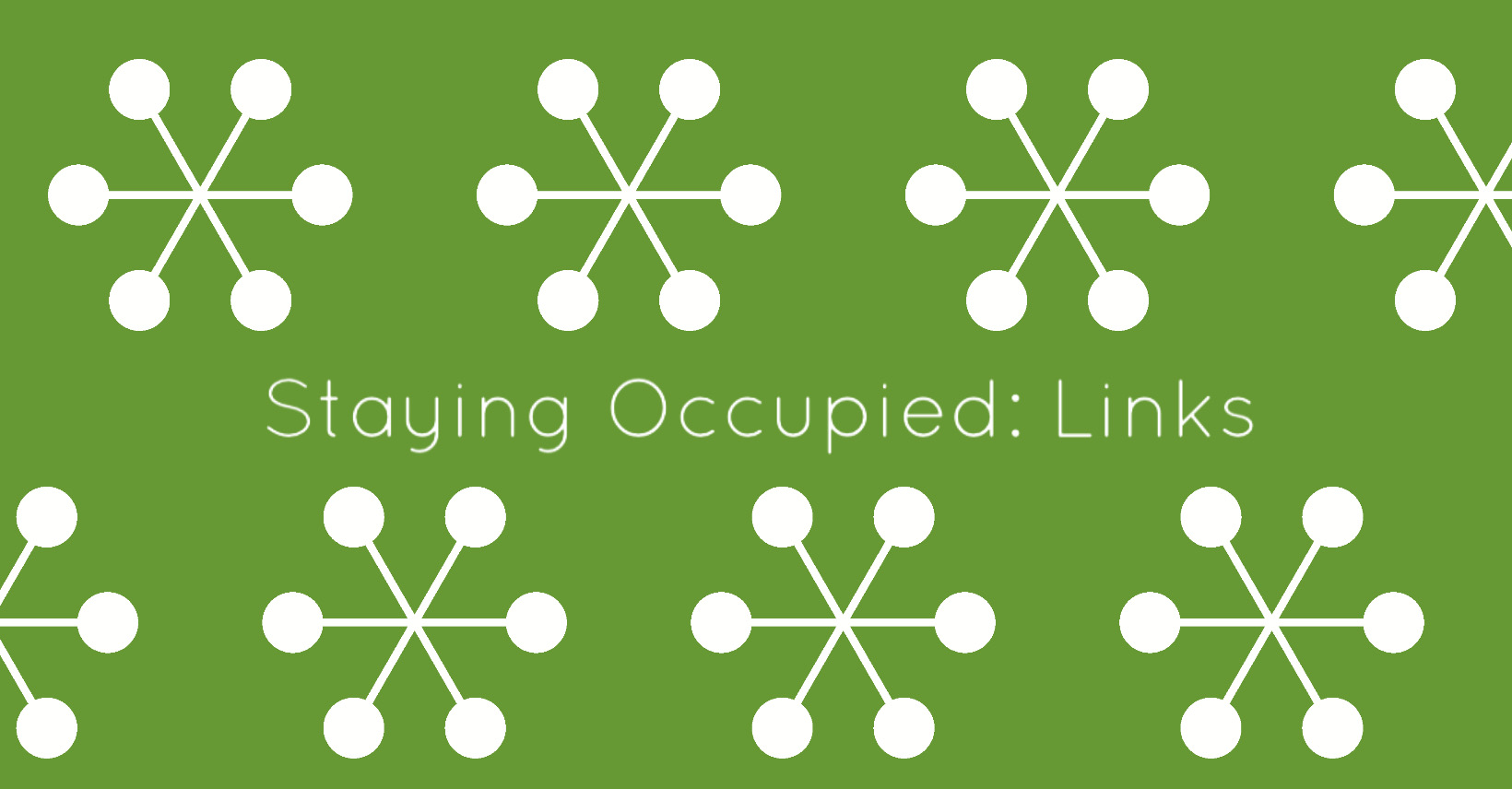 Staying Occupied: Links | www.sproutingbalance.com | #stayhome #socialdistancing #bepositive