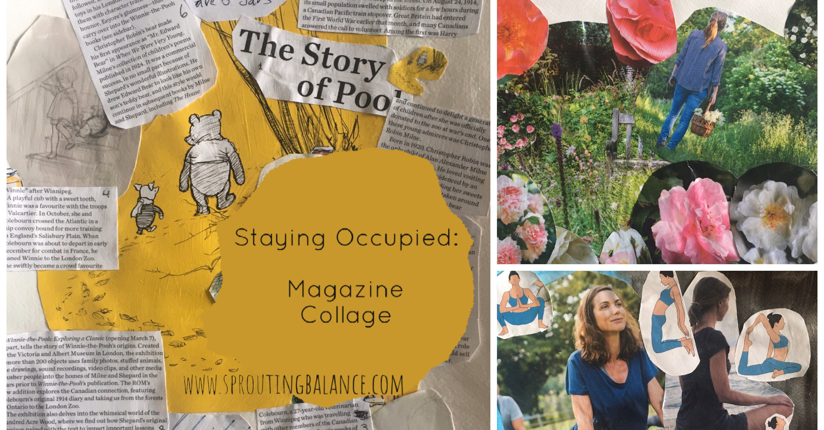 Staying Occupied: Magazine Collage | www.sproutingbalance.com | #stayhome #socialdistancing #bepositive