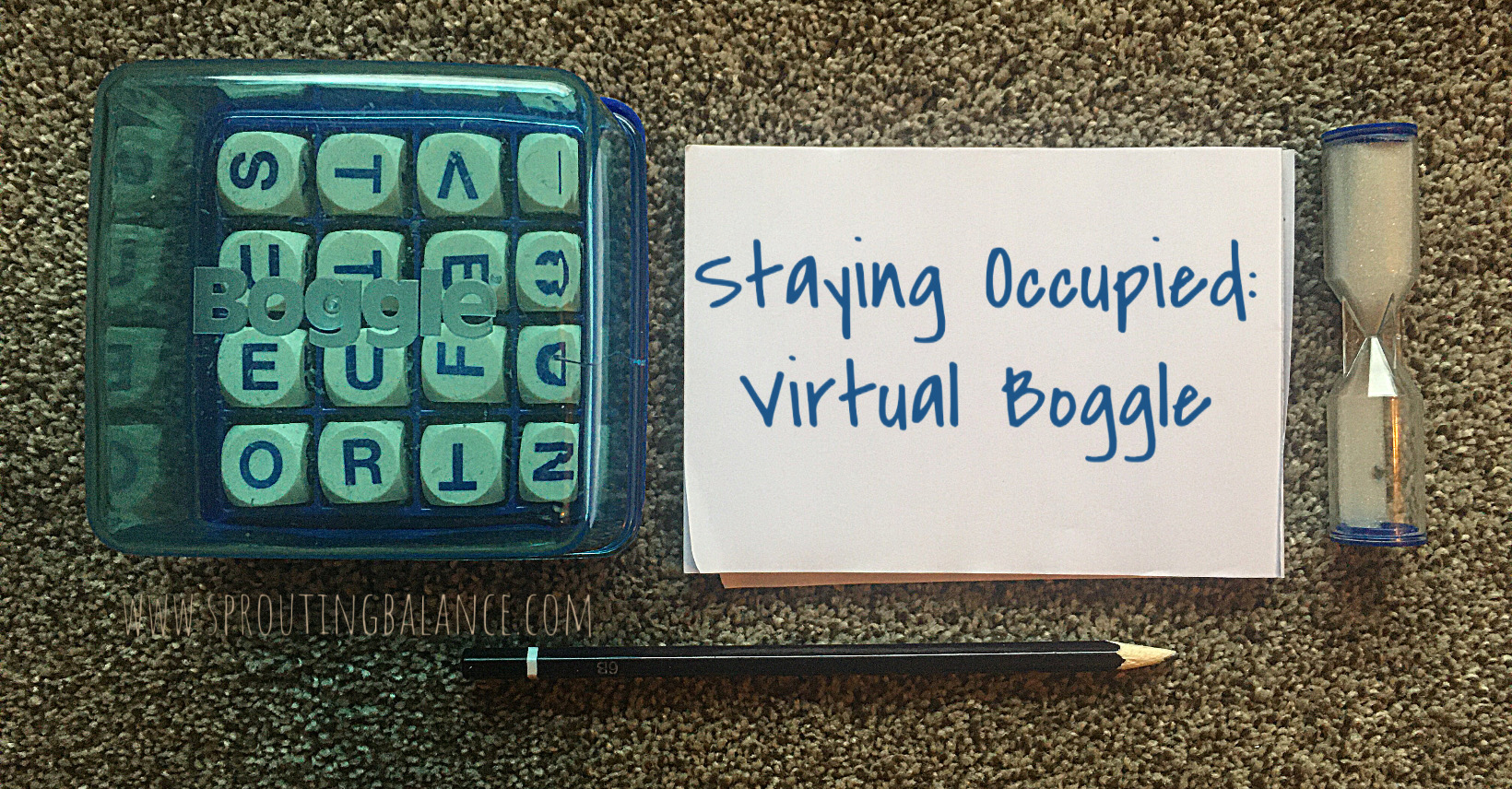Staying Occupied: Virtual Boggle | www.sproutingbalance.com | #stayhome #socialdistancing #bepositive