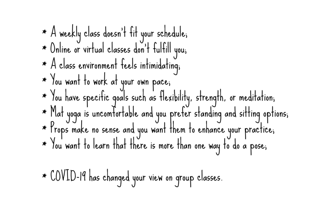 Why choose a private class? You want to work at your own pace and on your own goals.